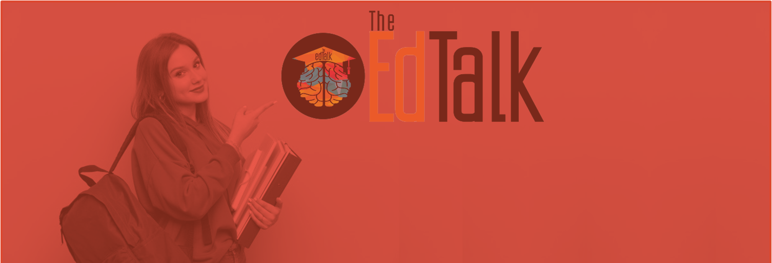 educational news and updates the edtalk