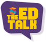 The EdTalk